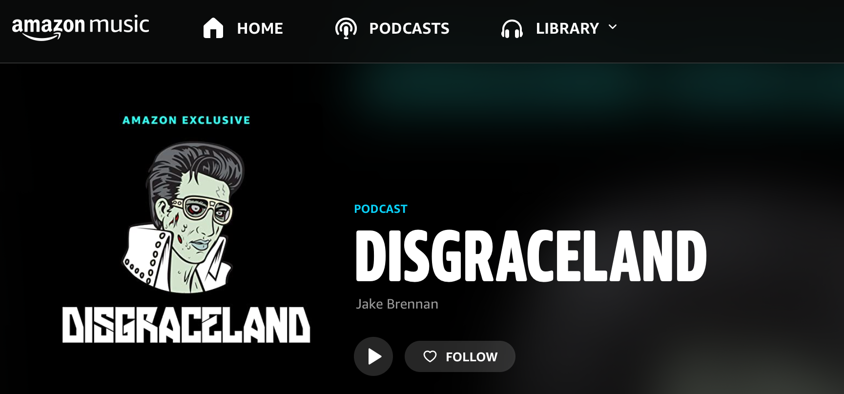 Amazon Music Podcast DIsgraceland